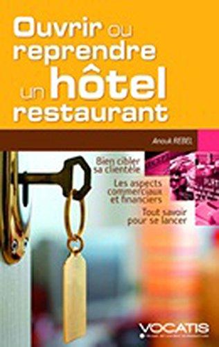 Ouvrir ou reprendre un hôtel-restaurant