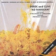Derek And Clive Ad Nauseam