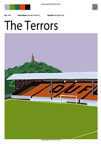 Tannadice Park, Shed End and Dundee United notebook - 100 blank lined pages: Football Stadium Prints note pad featuring Dundee United, the Shed End and the Law (Football Stadium Prints Notebooks)