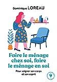 Faire le ménage chez soi, faire le ménage en soi (Poche-Psychologie) - Format Kindle - 4,49 €