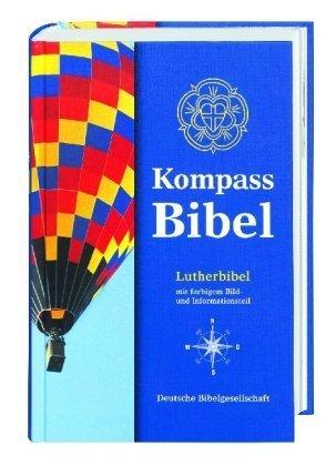 Kompass Bibel. Lutherbibel: Bibeltext mit Apokryphen von Luther. Martin (2004) Taschenbuch
