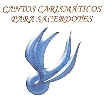 Cantos Carismáticos para Sacerdotes
