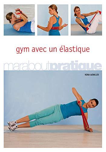 Gym avec un élastique