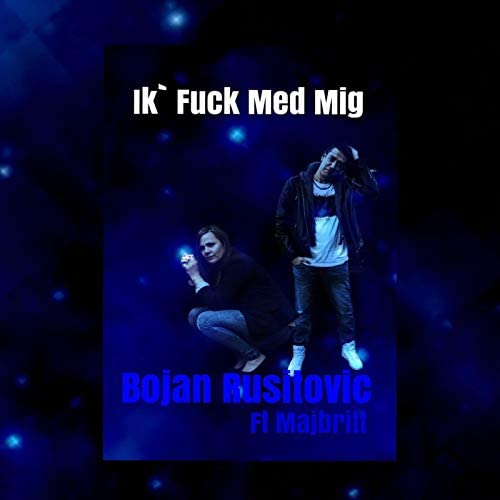Bojan Rusitovic feat. Majbritt