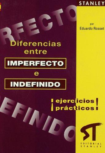 Diferencias entre imperfecto e indefinido