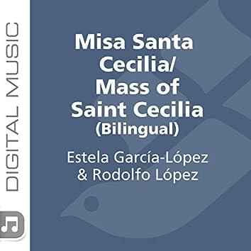 Misa Santa Cecilia/ Mass of Saint Cecilia (Bilingual)