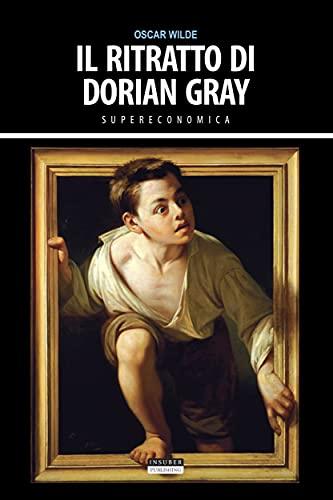 Il ritratto di Dorian Gray: Ediz. integrale (Supereconomica)