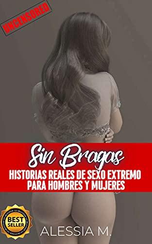 Sin Bragas de Alessia M.