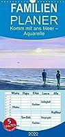 Komm mit ans Meer - Aquarelle - Familienplaner hoch (Wandkalender 2022 , 21 cm x 45 cm, hoch): Eine Reise ans Meer in Aquarellbildern (Monatskalender, 14 Seiten )