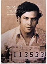 [(The Memory of Pablo Escobar)] [Author: James Mollison] published on (June, 2009)