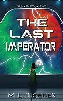 The Last Imperator