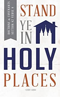 Stand Ye in Holy Places: Young Men Version
