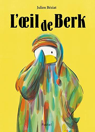 Berk : L'oeil de Berk (Pastel)