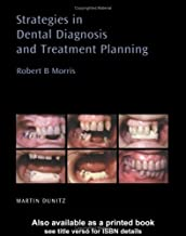 Strategies in Dental Diagnosis and Treatment Planning (Distributed by Thieme for Martin Dunitz Publishers)