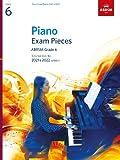 Piano Exam Pieces 2021 & 2022, ABRSM Grade 6: Selected from the 2021 & 2022 syllabus (ABRSM Exam Pieces)
