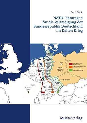 NATO-Planungen für die Verteidigung der Bundesrepublik Deutschland im Kalten Krieg