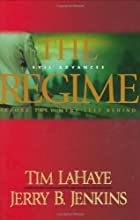 The Regime: Evil Advances (Before They Were Left Behind #2)