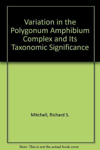 Variation in the Polygonum Amphibium Complex and Its Taxonomic Significance