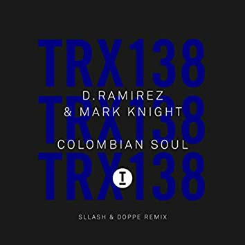 Colombian Soul (Sllash & Doppe Remix)