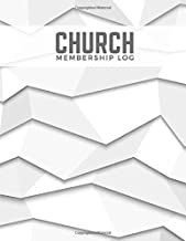 "Church Membership Log: Large Church Membership Records Journal Manual Register, Tracking Record Log Book Suitable gift for Church Secretariat, ... Members size 8.5""x11"" with 120 pages."