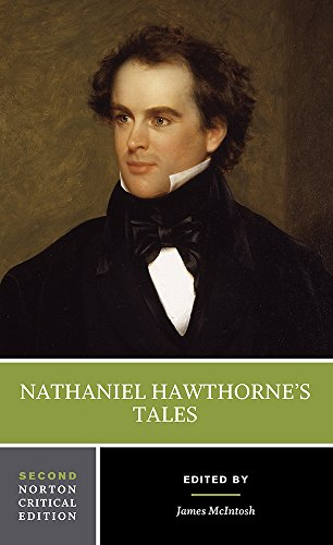 Nathaniel Hawthorne's Tales (Second Edition) (Norton Critical Editions)