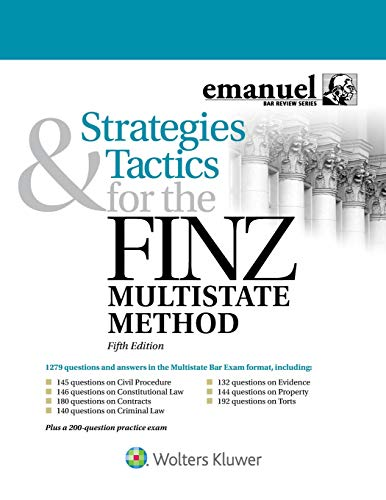 Compare Textbook Prices for Strategies and Tactics for the FINZ Multistate Method Emanuel Bar Review 5 Edition ISBN 9781543805963 by Steven Finz,Alex Ruskell