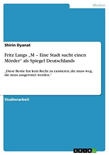 """Fritz Langs """"M – Eine Stadt sucht einen Mörder"""" als Spiegel Deutschlands: """"Diese Bestie hat kein Recht zu existieren, die muss weg, die muss ausgerottet werden."""""""