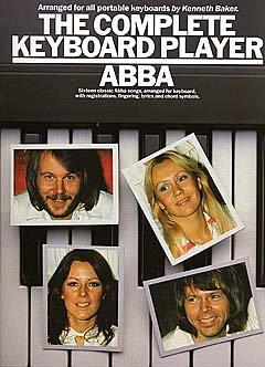 THE COMPLETE KEYBOARD PLAYER - arrangiert für Keyboard [Noten / Sheetmusic] Komponist: ABBA