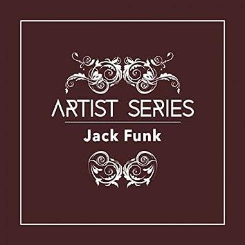 Artist Series: Jack Funk