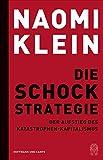 Die Schock-Strategie von Naomi Klein