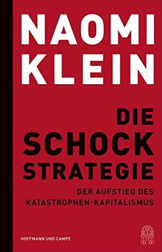 Buchseite und Rezensionen zu 'Die Schock-Strategie: Der Aufstieg des Katastrophen-Kapitalismus' von Naomi Klein