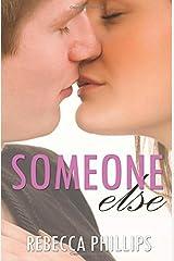 Someone Else (Just You #2) Paperback