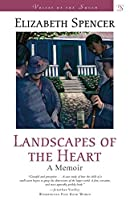 Landscapes of the Heart: A Memoir (Voices of the South)