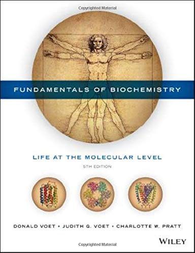 Compare Textbook Prices for Fundamentals of Biochemistry: Life at the Molecular Level 5 Edition ISBN 9781118918401 by Voet, Donald,Voet, Judith G.,Pratt, Charlotte W.
