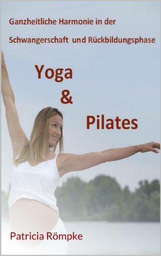 Ganzheitliche Harmonie in der Schwangerschaft und Rückbildungsphase durch Yoga & Pilates (CardYo 7)