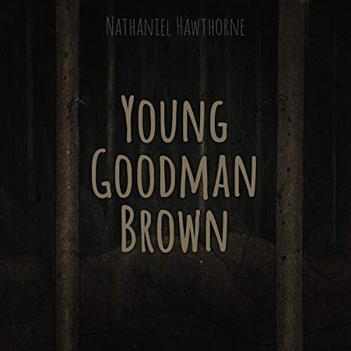 Young Goodman Brown audiobook cover art