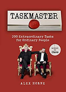 Alex Horne - Taskmaster: 200 Extraordinary Tasks For Ordinary People
