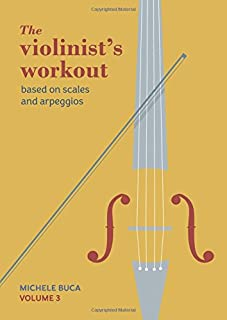 The violinist's workout vol 3: Volume 3