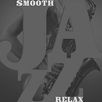 Smooth Jazz Relax