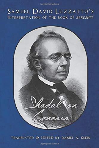 Shadal on Genesis: Samuel David Luzzatto's Interpretation of the Book of Bereshit