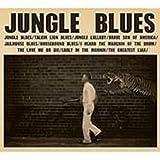 C.W. Stoneking: Jungle Blues (Audio CD)
