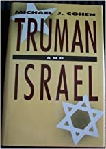 Truman and Israel by Michael Joseph Cohen (1990-07-03)