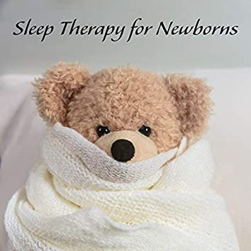Sleep Therapy for Newborns - Collection of Delicate New Age Melodies for Children Who Sleep Restlessly
