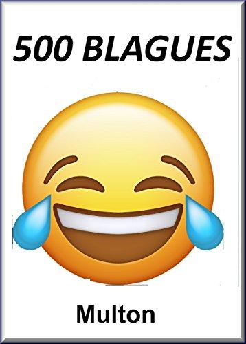 500 Blagues Histoires Droles Humour 100 Pages A4 De Bonnes Blagues French Edition Kindle Edition By M Multon Humor Entertainment Kindle Ebooks Amazon Com