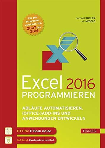 Excel 2016 programmieren: Excel Programmierung - Lernen Sie wie Sie ein Diagramm auf Basis einer Pivot Tabelle erstellen und automatisieren Sie Ihre Arbeit mit VBA