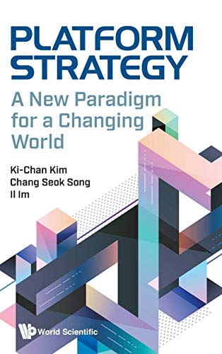 Platform Strategy: A New Paradigm for a Changing World