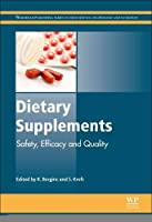 Dietary Supplements: Safety, Efficacy and Quality (Woodhead Publishing Series in Food Science, Technology and Nutrition)