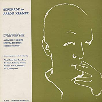 Serenade by Aaron Kramer: Reading His Own and Other Poems by Poets of New York