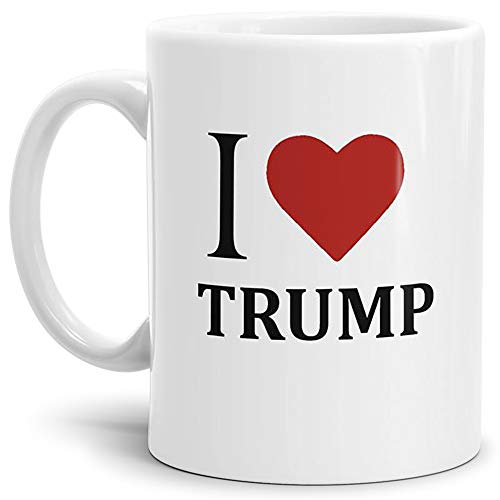Tasse mit Spruch/Motiv/Design - Kaffeetasse Teetasse Mug Cup I Love Trump - Qualität Made in Germany
