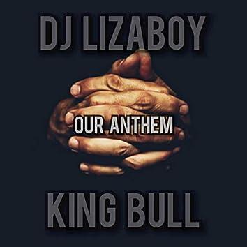 Our Anthem